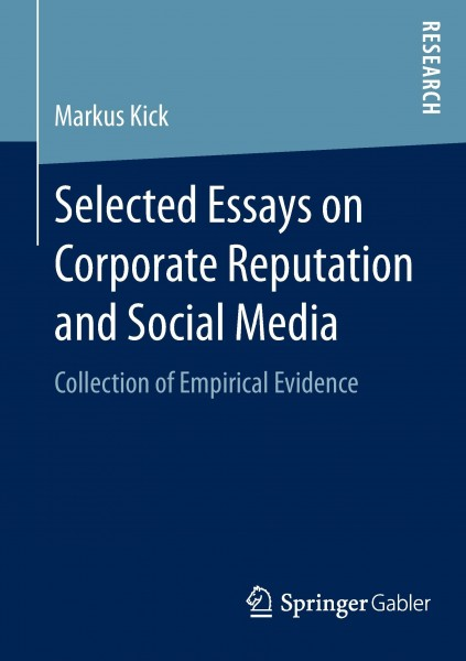Selected Essays on Corporate Reputation and Social Media