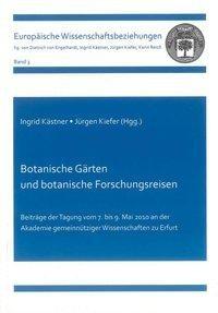 Botanische Gärten und botanische Forschungsreisen