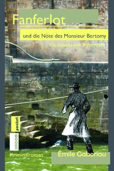 Fanferlot und die Nöte des Monsieur Bertomy