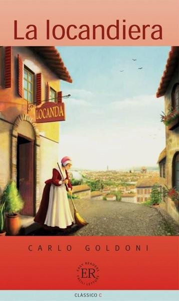 La locandiera: Italienische Lektüre für das 4. Lernjahr (Easy Readers (Italienisch))