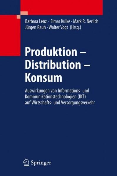 Produktion - Distribution - Konsum