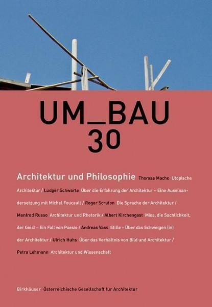 UM_BAU 30 - Architektur und Philosophie