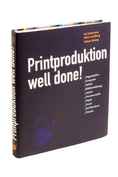 Printproduktion Well done!