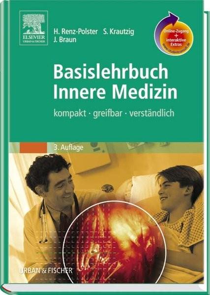 Basislehrbuch Innere Medizin mit StudentConsult-Zugang: kompakt-greifbar-verständlich
