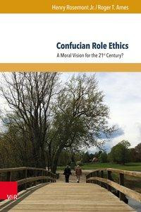 Confucian Role Ethics