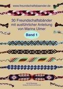 30 Freundschaftsbänder, Band 1