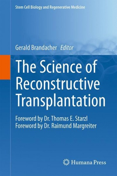 The Science of Reconstructive Transplantation