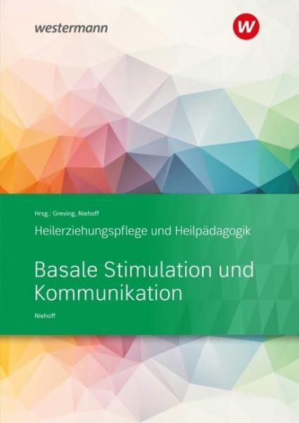 Heilerziehungspflege und Heilpädagogik. Schülerband. Basale Stimulation und Kommunikation