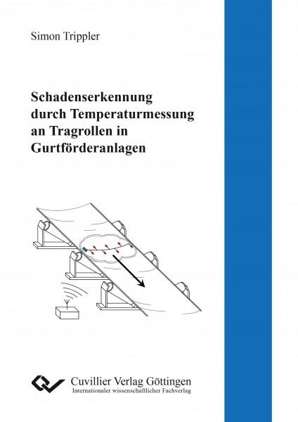 Schadenserkennung durch Temperaturmessung an Tragrollen in Gurtforderanlagen