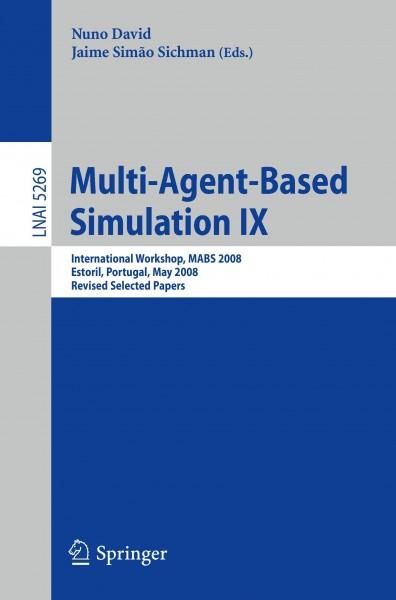 Multi-Agent-based Simulation IX