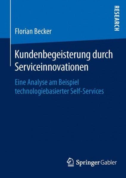 Kundenbegeisterung durch Serviceinnovationen