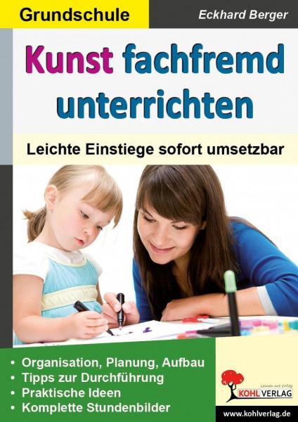 Kunst fachfremd unterrichten / Grundschule