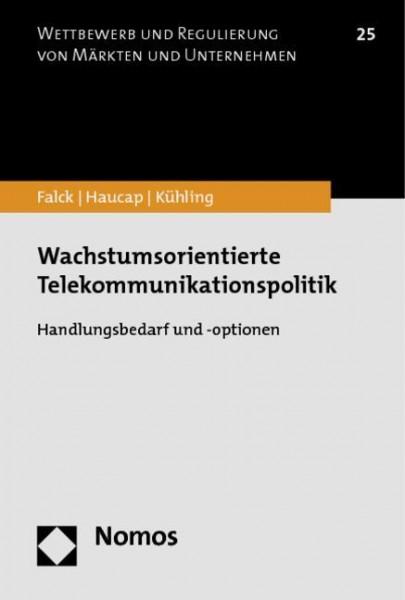 Wachstumsorientierte Telekommunikationspolitik