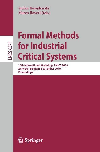 Formal Methods for Industrial Critical Systems - Kowalewski, Stefan