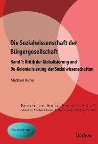 Kritik der Globalisierung und De-Kolonialisierung der Sozialwissenschaften