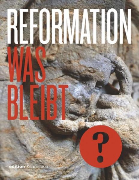 Reformation 2017 - Eine Bilanz