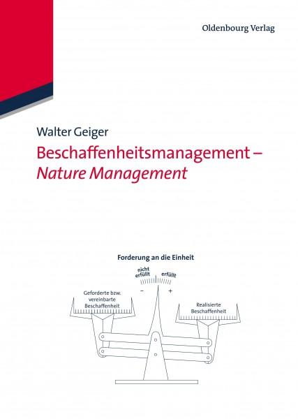 Beschaffenheitsmanagement - Nature Management