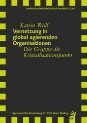 Vernetzung in global agierenden Organisationen