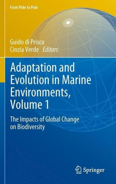 Adaptation and Evolution in Marine Environments, Volume 1