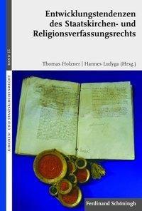 Entwicklungstendenzen des Staatskirchen- und Religionsverfassungsrechts