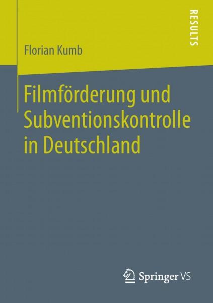 Filmförderung und Subventionskontrolle in Deutschland