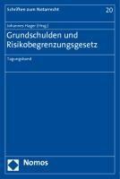 Grundschulden und Risikobegrenzungsgesetz - Hager, Johannes