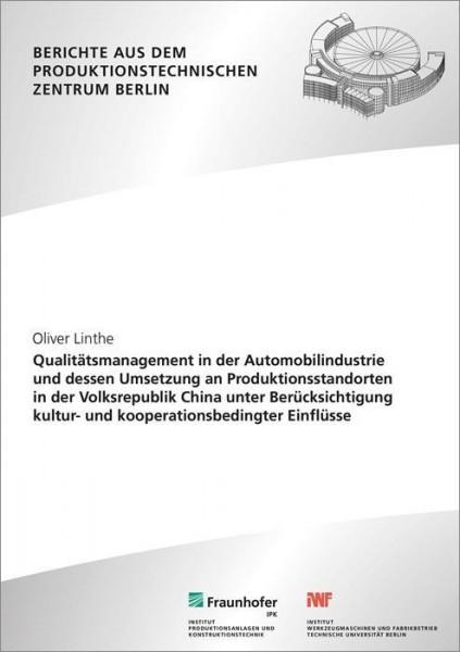 Qualitätsmanagement in der Automobilindustrie und dessen Umsetzung an Produktionsstandorten in der V