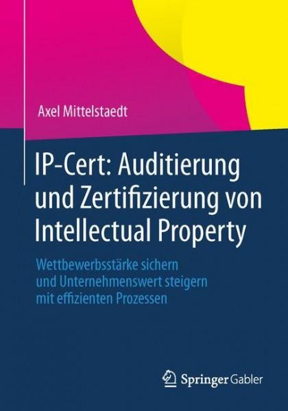 IP-Cert: Auditierung und Zertifizierung von Intellectual Property