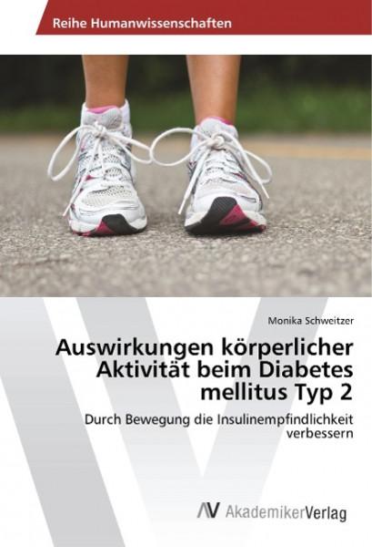 Auswirkungen körperlicher Aktivität beim Diabetes mellitus Typ 2