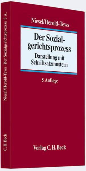Der Sozialgerichtsprozess: Darstellung mit Schriftsatzmustern