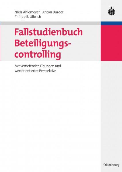 Fallstudienbuch Beteiligungscontrolling