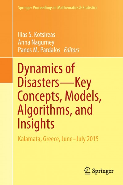Dynamics of Disasters-Key Concepts, Models, Algorithms, and Insights