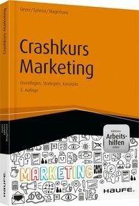 Crashkurs Marketing - inkl. Arbeitshilfen online