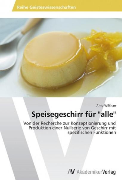 """Speisegeschirr für """"alle"""""""