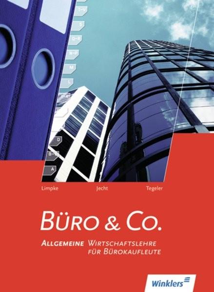 Büro & Co.: Allgemeine Wirtschaftslehre für Bürokaufleute: Schülerband