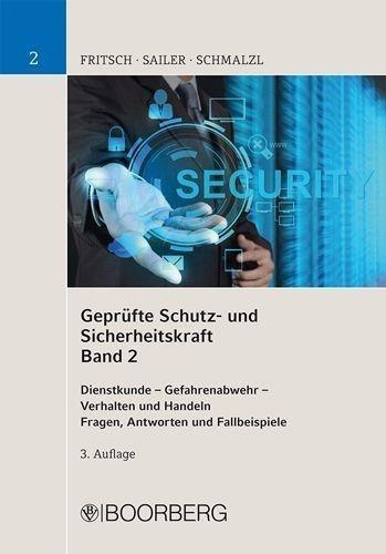 Geprüfte Schutz- und Sicherheitskraft. Band 02