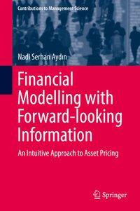 Financial Modelling with Forward-looking Information