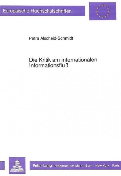 Die Kritik am internationalen Informationsfluß