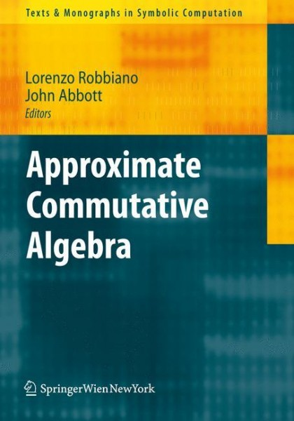 Approximate Commutative Algebra