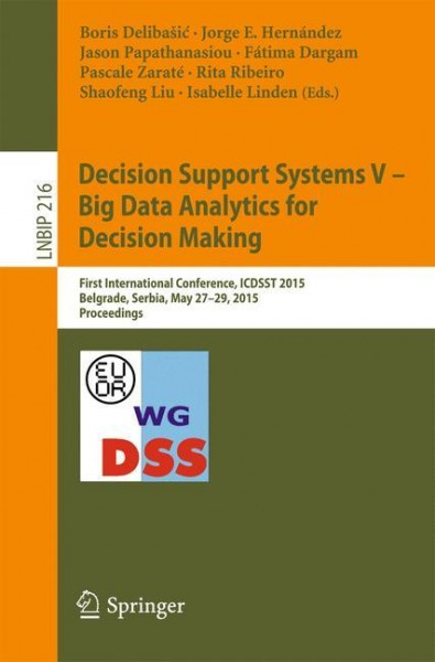 Decision Support Systems V - Big Data Analytics for Decision Making