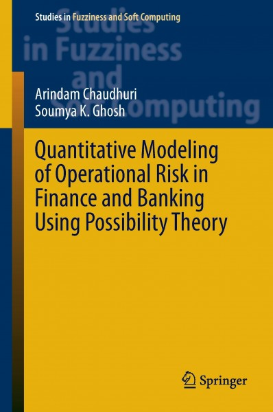 Quantitative Modeling of Operational Risk in Finance and Banking Using Possibility Theory