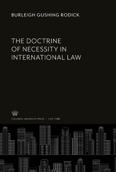 The Doctrine of Necessity in International Law
