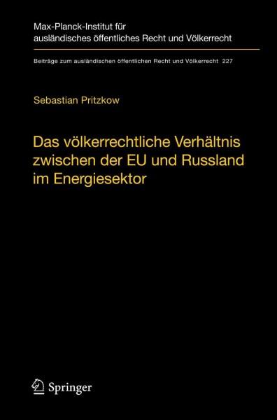 Das völkerrechtliche Verhältnis zwischen der EU und Russland im Energiesektor