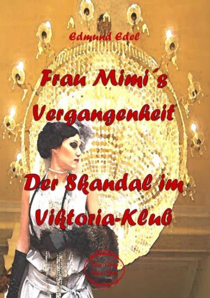 Frau Mimi's Vergangenheit