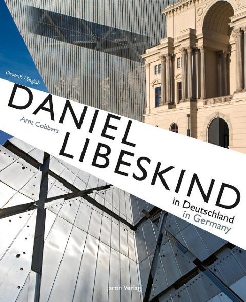 Daniel Libeskind in Deutschland / in Germany