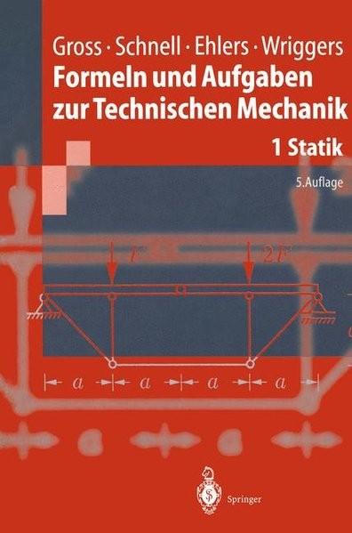 Formeln und Aufgaben zur Technischen Mechanik: Statik (Springer-Lehrbuch)