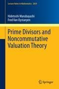 Prime Divisors and Noncommutative Valuation Theory