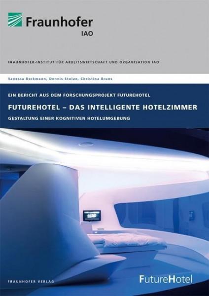 FutureHotel - Das intelligente Hotelzimmer