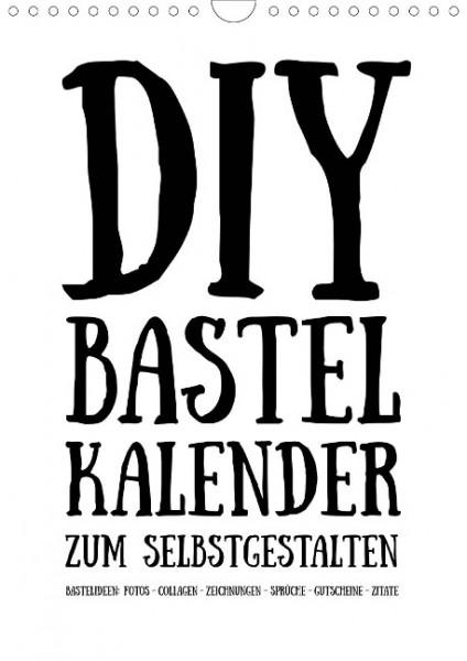 DIY Bastel-Kalender zum Selbstgestalten -immerwährend hochkant weiß- (Wandkalender 2020 DIN A4 hoch)