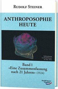 Anthroposophie heute, Band 1